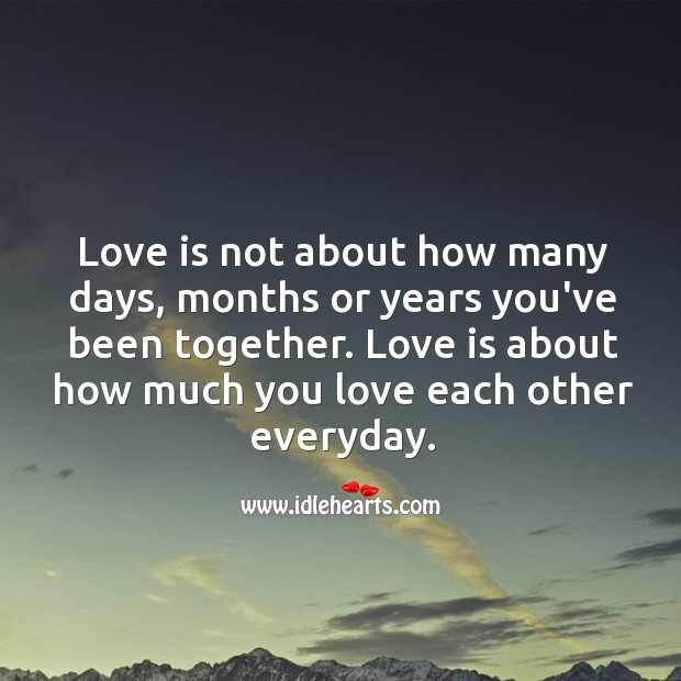 Image, Love is about how much you love each other everyday.