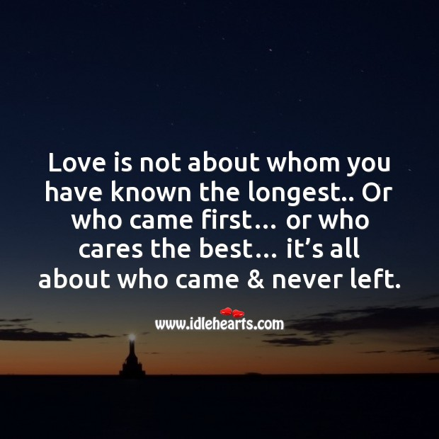 Love is about who came & never left. Image