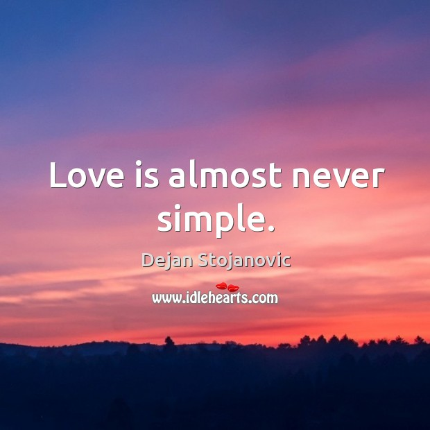 Love is almost never simple. Image