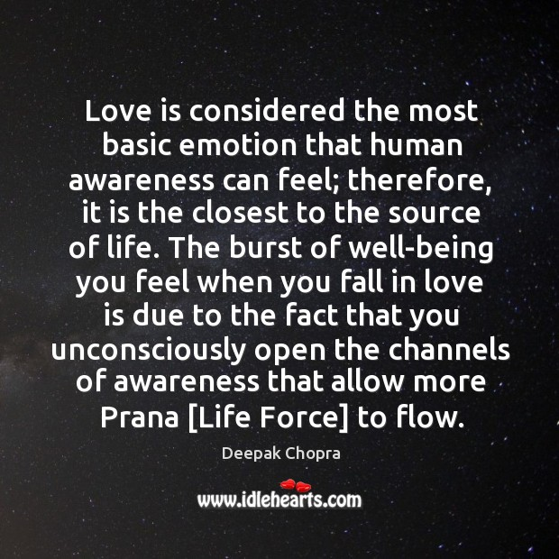 Love is considered the most basic emotion that human awareness can feel; Image