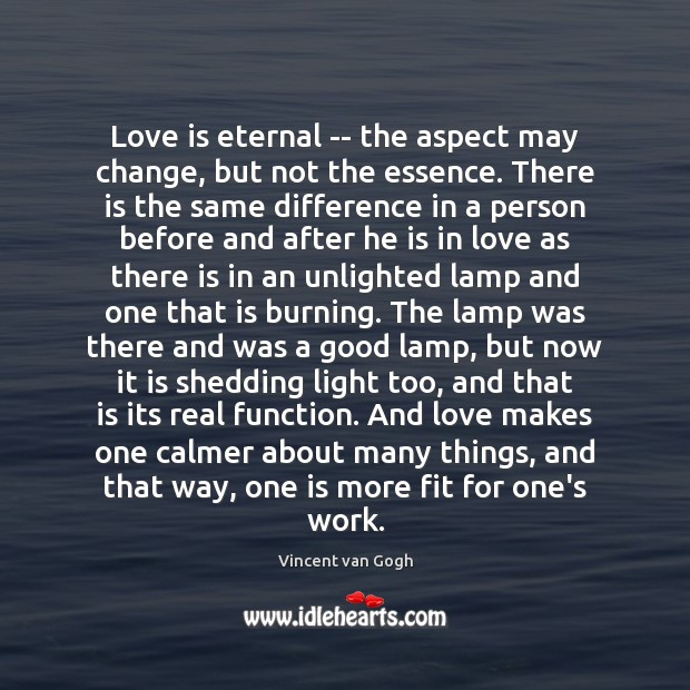 Image, Love is eternal — the aspect may change, but not the essence.