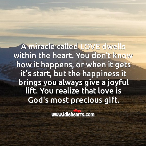 Love is God's most precious gift. Realize Quotes Image
