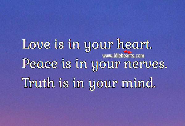 Love is in your heart. Peace Quotes Image