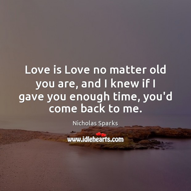 Love is Love no matter old you are, and I knew if Image