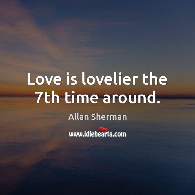 Love is lovelier the 7th time around. Image