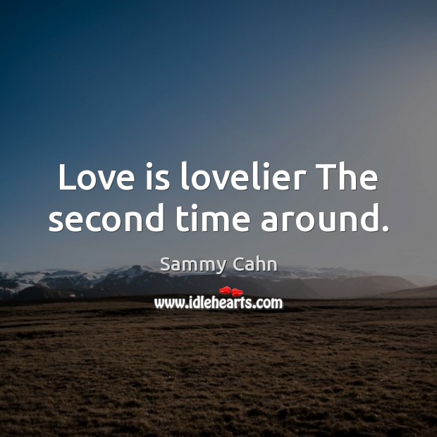 Love is lovelier The second time around. Image