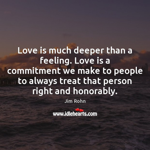 Love is much deeper than a feeling. Love is a commitment we Image