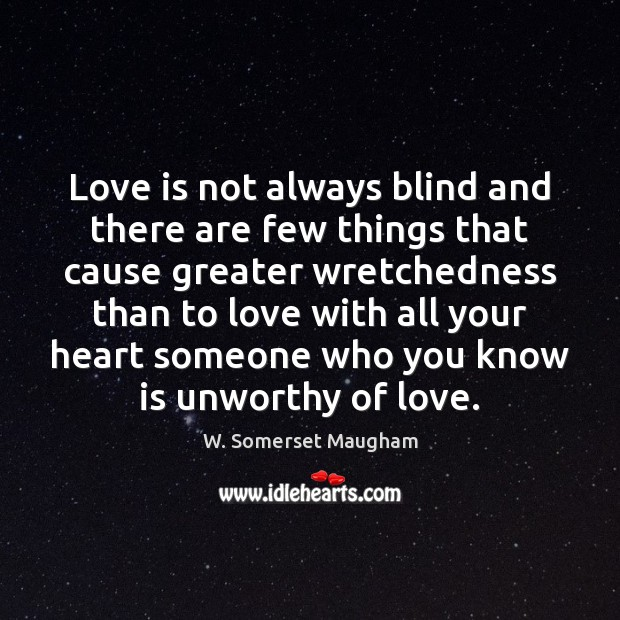 Love is not always blind and there are few things that cause Image