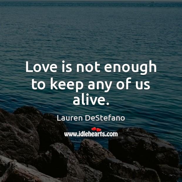 Picture Quote by Lauren DeStefano