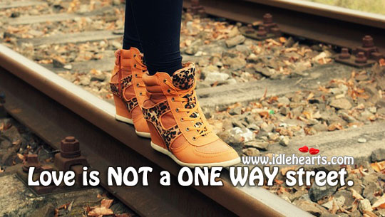 Image, Love is not a one way street.