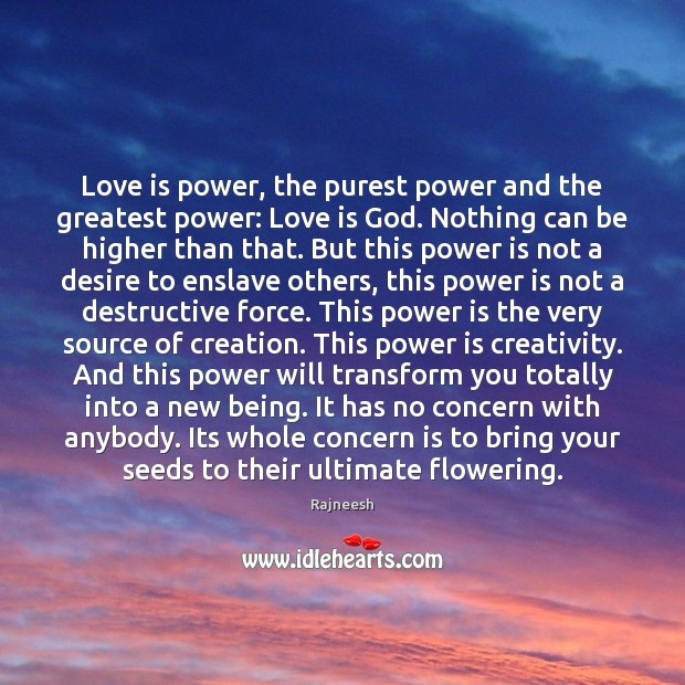 Love is power, the purest power and the greatest power: Love is Image