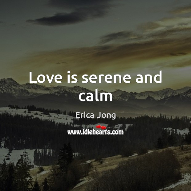 Love is serene and calm Image