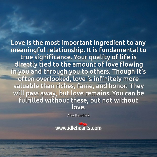 Love is the most important ingredient to any meaningful relationship. It is Image