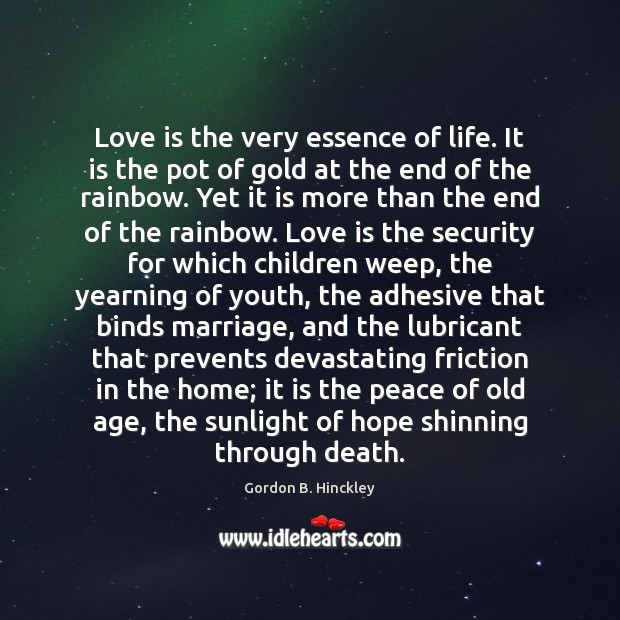 Love is the very essence of life. It is the pot of Image