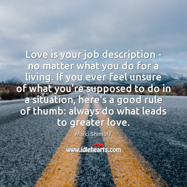Image, Love is your job description – no matter what you do for