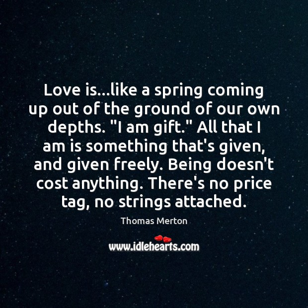 Love is…like a spring coming up out of the ground of Image