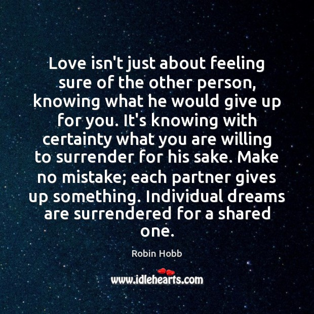 Love isn't just about feeling sure of the other person, knowing what Image