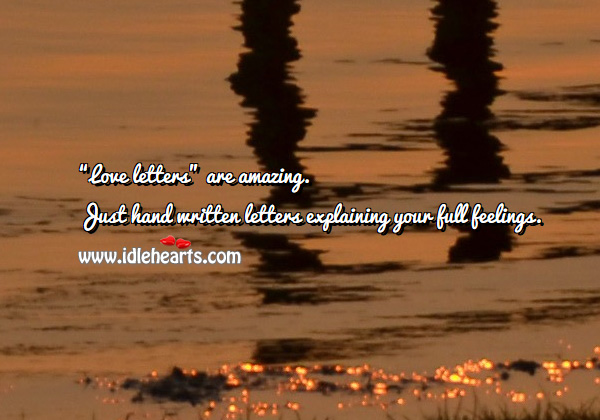 """Image, """"love letters"""" are amazing."""