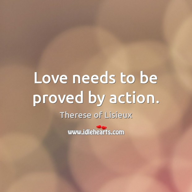 Image, Love needs to be proved by action.