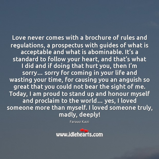 Love never comes with a brochure of rules and regulations, a prospectus Image