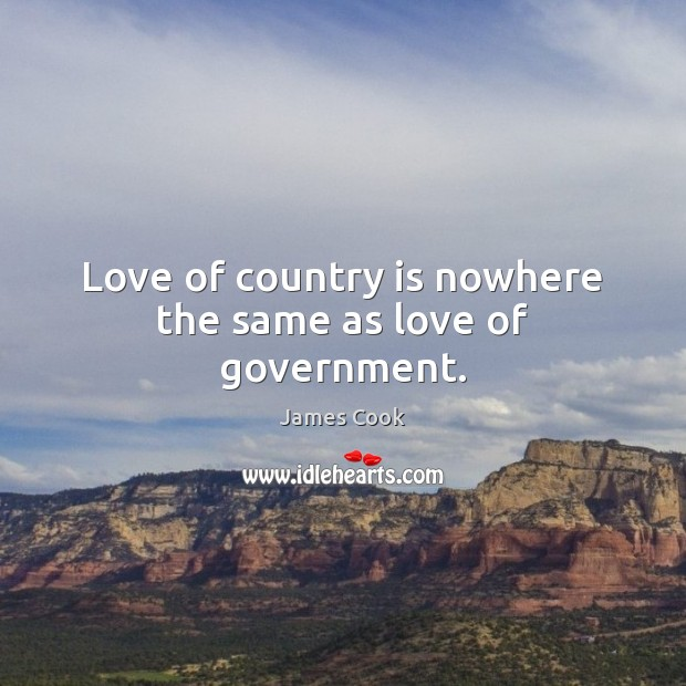 Love of country is nowhere the same as love of government. Image