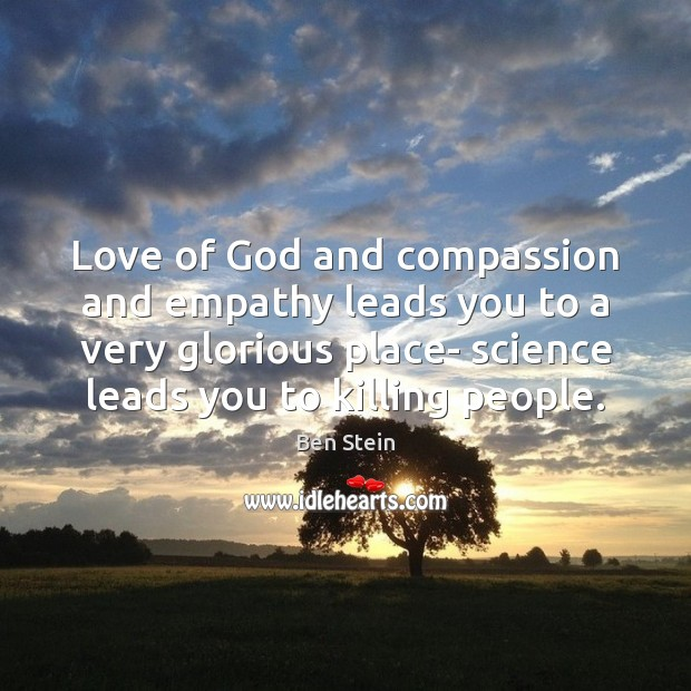 Love of God and compassion and empathy leads you to a very Image