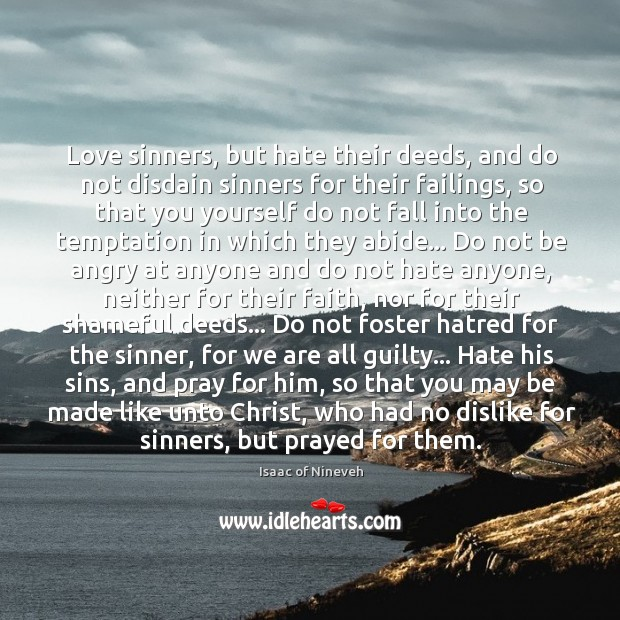 Image, Love sinners, but hate their deeds, and do not disdain sinners for