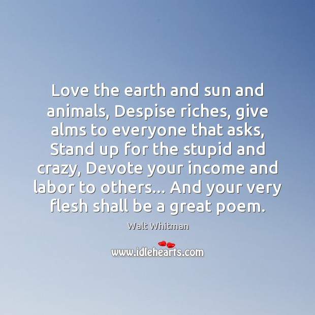 Image, Love the earth and sun and animals, Despise riches, give alms to