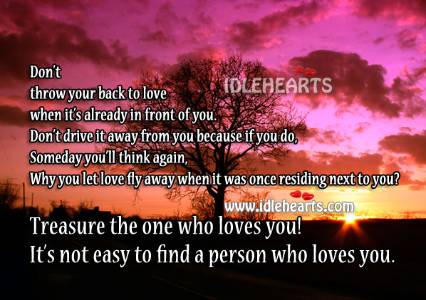 Treasure and Love The One Who Loves You
