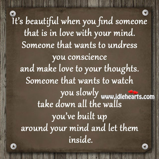 Image, Undress you conscience and make love to your thoughts.