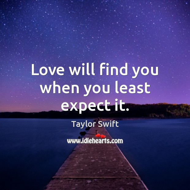 Love Finds You Quote: Taylor Swift Quote: Be That Strong Girl That Everyone Knew