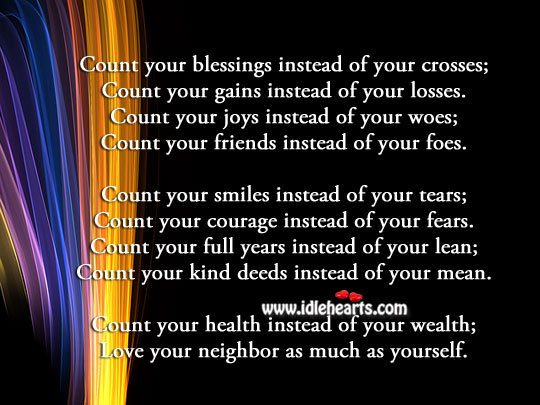 Love your neighbor as much as yourself. Blessings Quotes Image