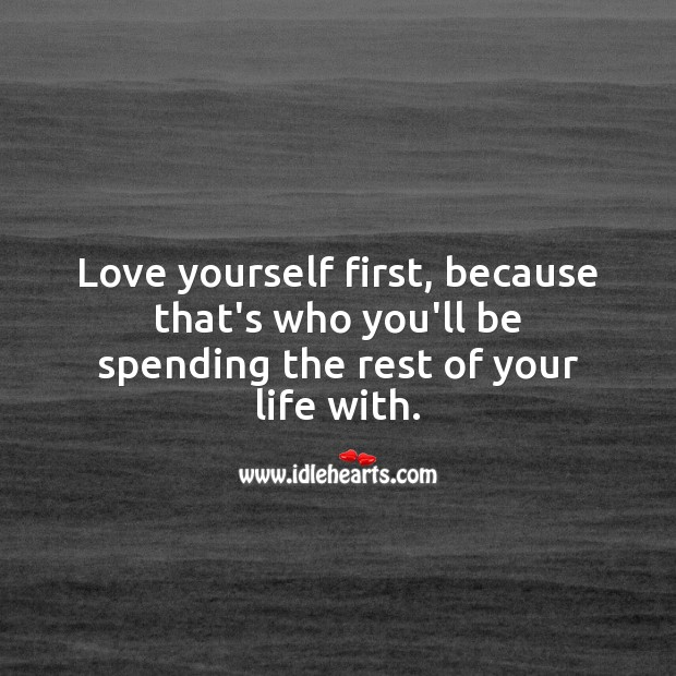 Image, Love yourself first.