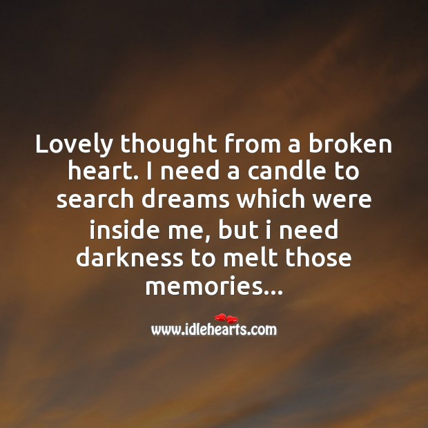 Image, Lovely thought from a broken heart.
