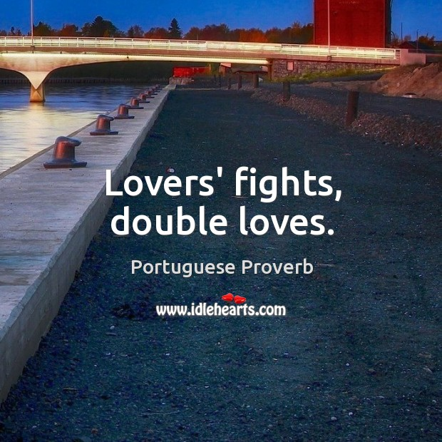 Image, Lovers' fights, double loves.