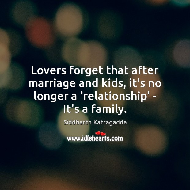 Image, Lovers forget that after marriage and kids, it's no longer a 'relationship'