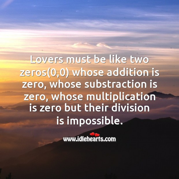 Image about Lovers must be like two zeros
