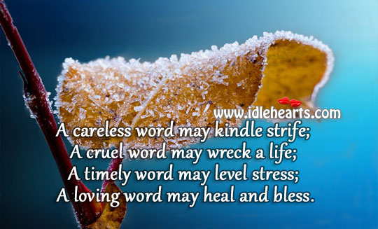 A loving word may heal and bless. Heal Quotes Image