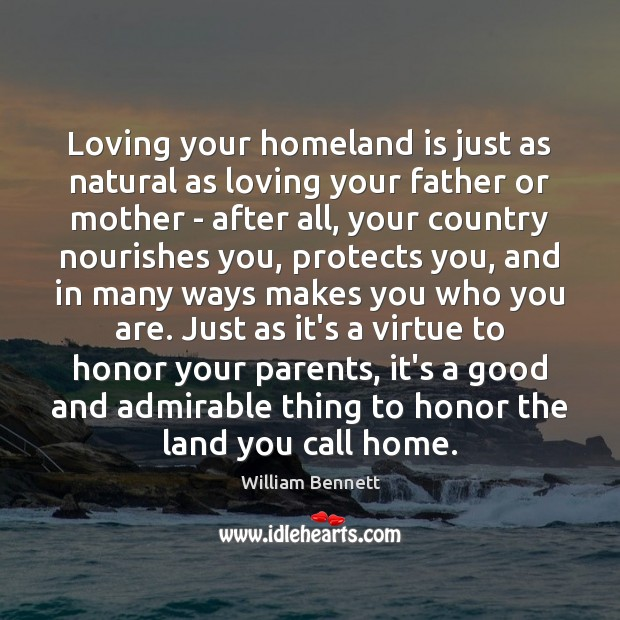 Loving your homeland is just as natural as loving your father or Image