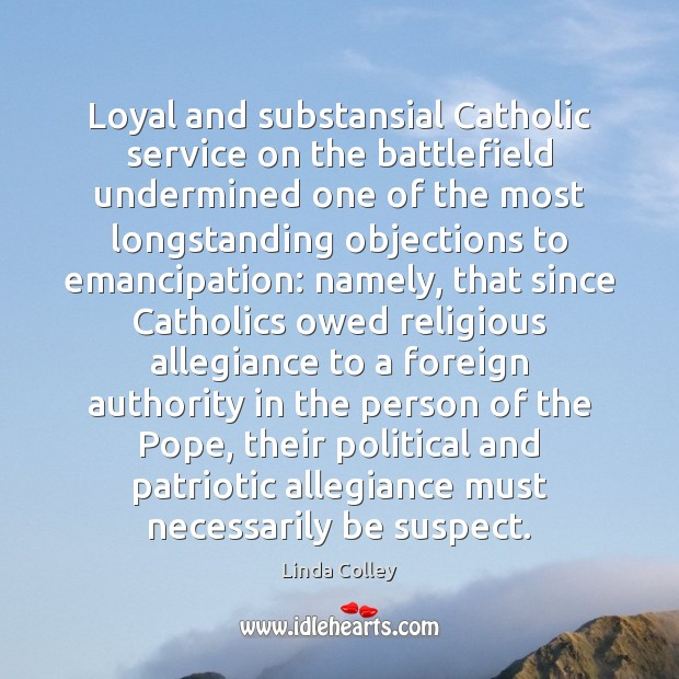 Image, Loyal and substansial Catholic service on the battlefield undermined one of the