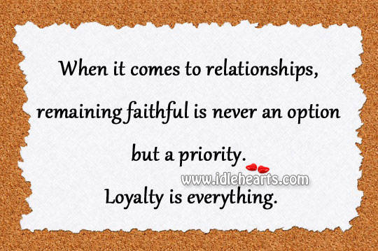 When It Comes To Relationships, Remaining Faithful