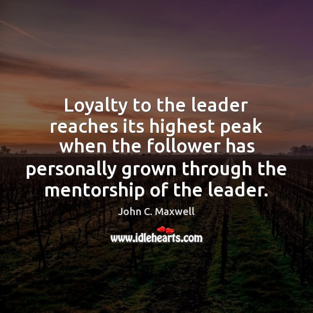 Loyalty to the leader reaches its highest peak when the follower has Image