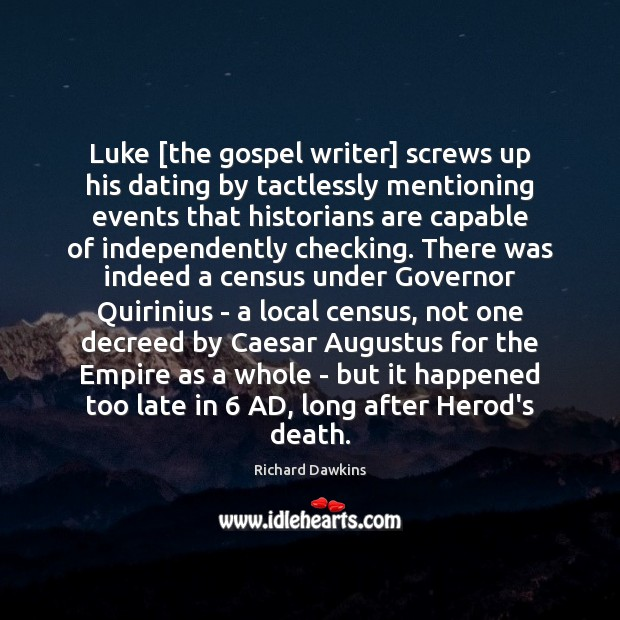 Image, Luke [the gospel writer] screws up his dating by tactlessly mentioning events