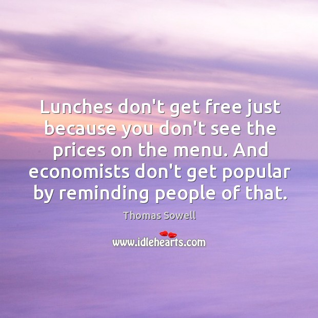 Lunches don't get free just because you don't see the prices on Image