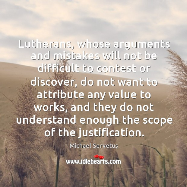 Lutherans, whose arguments and mistakes will not be difficult to contest or discover Image