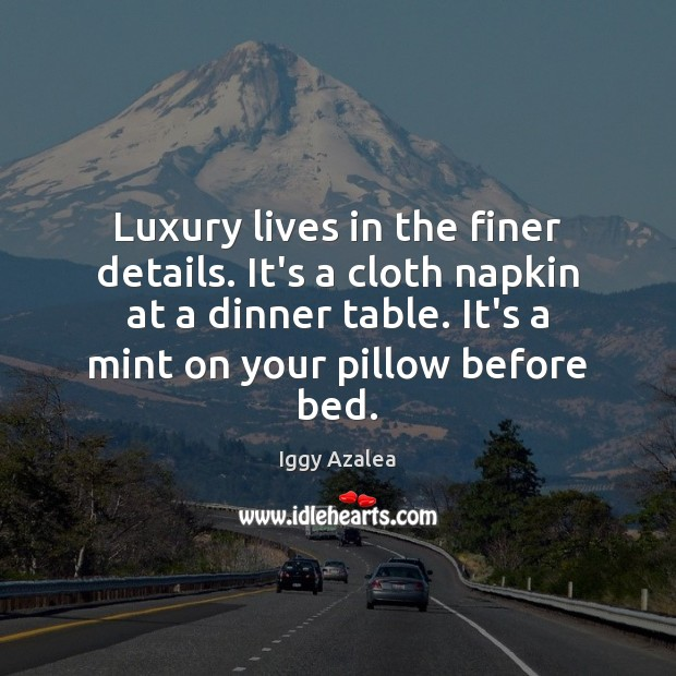 Luxury lives in the finer details. It's a cloth napkin at a Image
