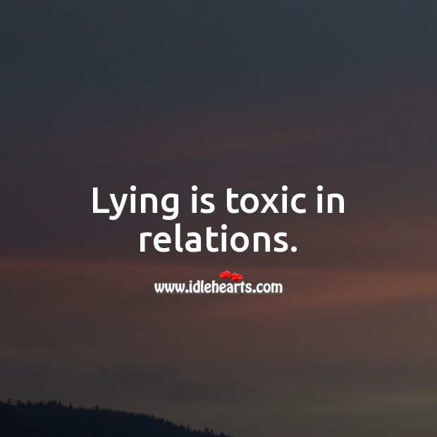 Image, Lying is toxic in relations.
