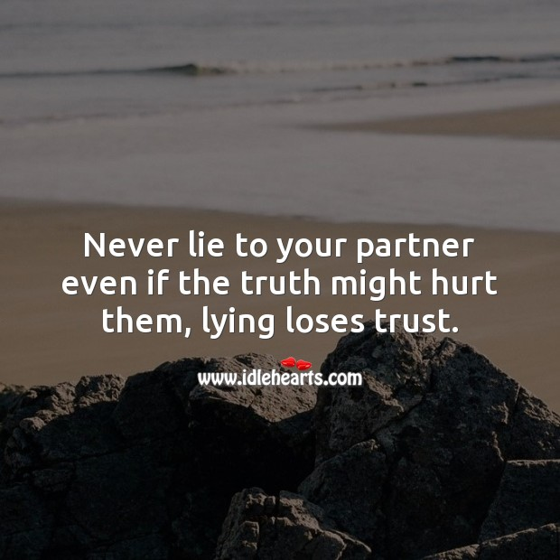 Lying loses trust. Relationship Tips Image