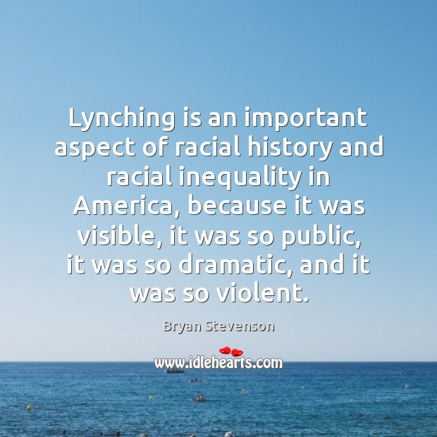 Image, Lynching is an important aspect of racial history and racial inequality in