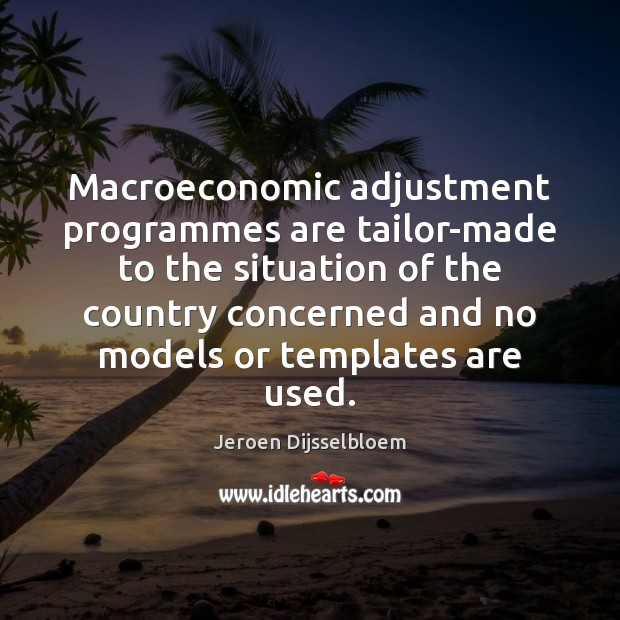 Image, Macroeconomic adjustment programmes are tailor-made to the situation of the country concerned